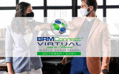 Choose Your World BRMConnect 2021 Conference Experience: In-Person or Virtual!