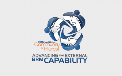 Advancing the External BRM Capability: A BRM Institute Community of Interest
