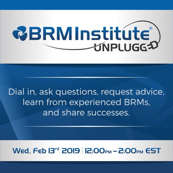 BRM Institute Unplugged